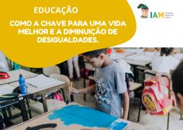 EDUCAÇÃO COMO A CHAVE PARA UMA VIDA MELHOR E A DIMINUIÇÃO DE DESIGUALDADES.